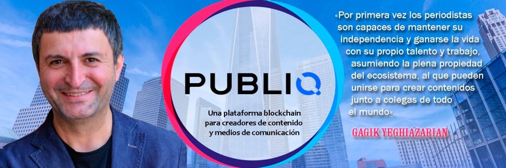 Gagik Yeghiazarian CEO PUBLIQ blockchain periodismo PBQ