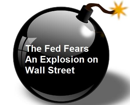 La Fed teme una explosión en Wall Street