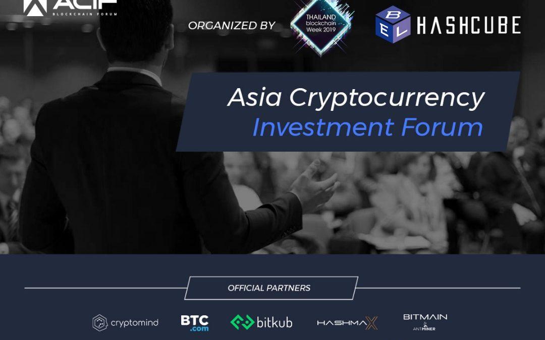 ACIF – Asia Crypto Investment Forum se une a Tailandia Blockchain Week