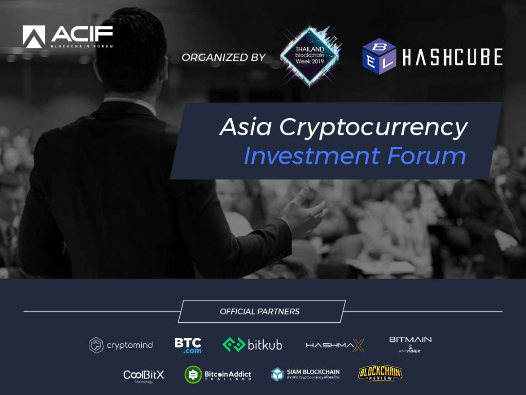 ACIF - Asia Crypto Investment Forum se une a Tailandia Blockchain Week