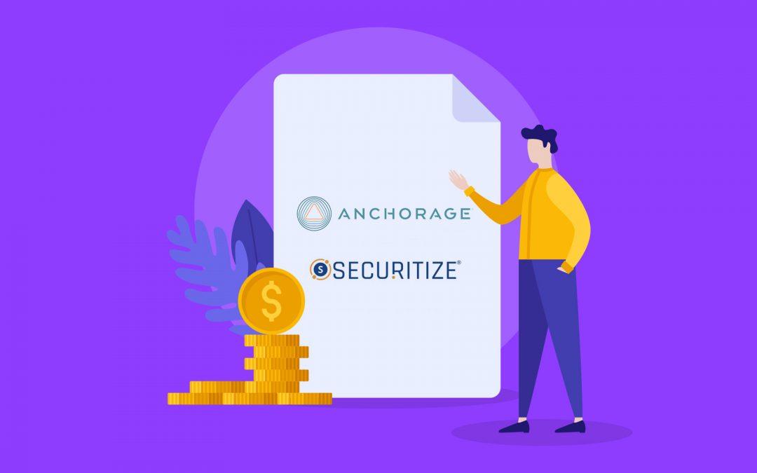 Securitize, las valoraciones de Anchorage reveladas en el documento de uno de los mayores inversores de crypto