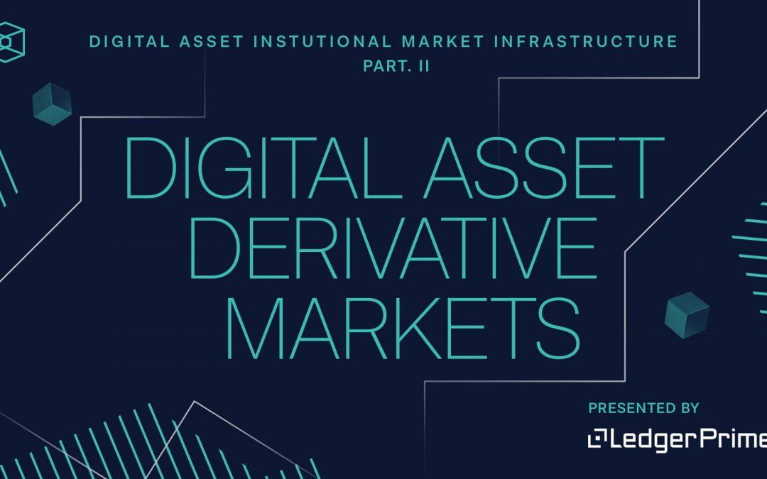 Mercados de derivados de activos digitales institucionales