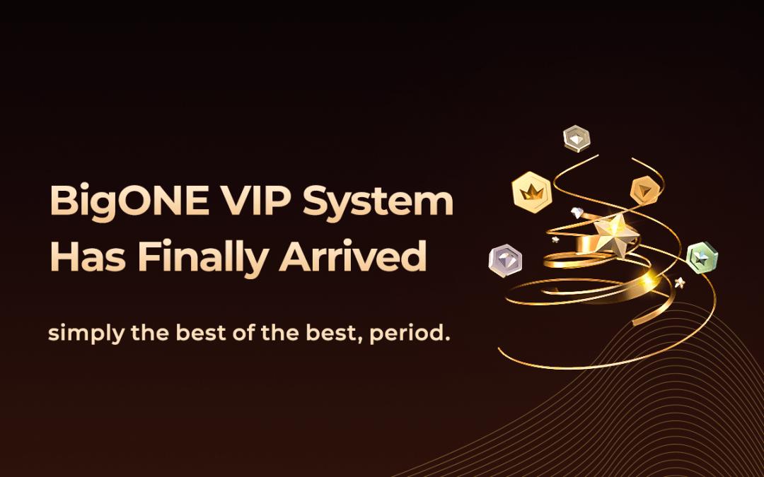Aquí es por qué el nuevo sistema VIP de BigONE puede aprovechar al máximo su comercio diario