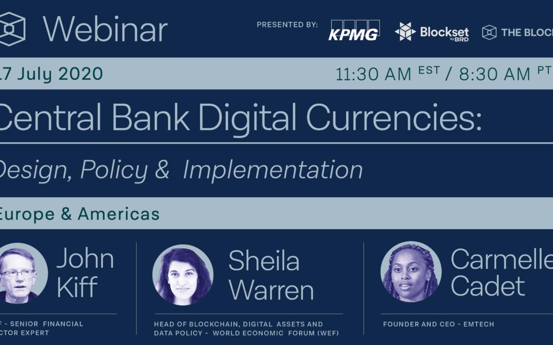 The Block Presents: Monedas digitales del Banco Central – Diseño, política e implementación